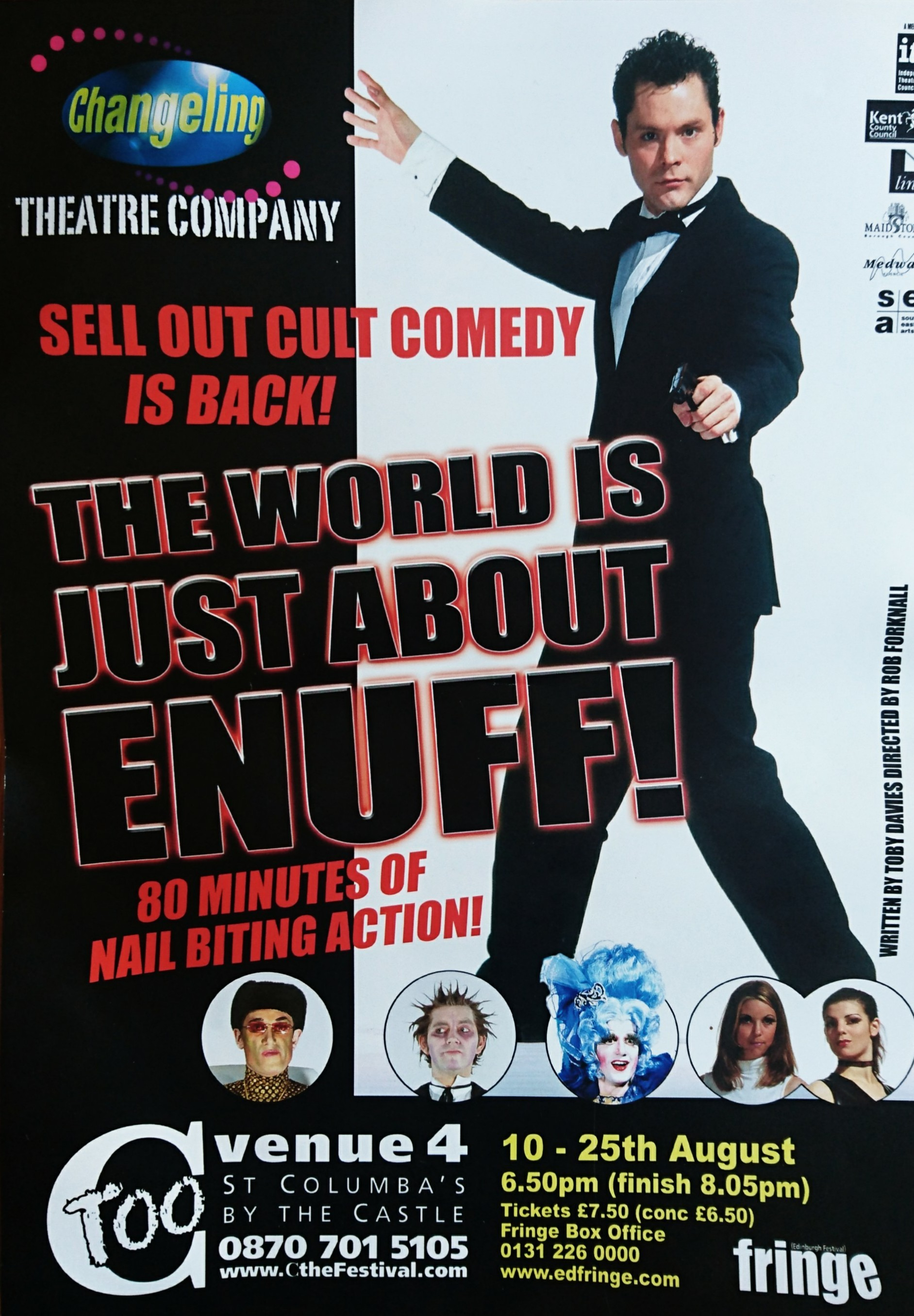 The World Is Just About Enuff (1999)